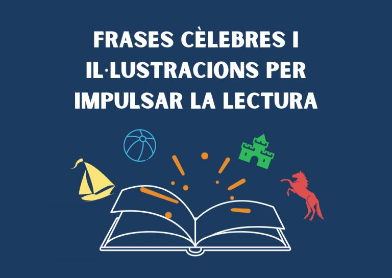 34 Frases cèlebres i il·lustracions per impulsar la lectura