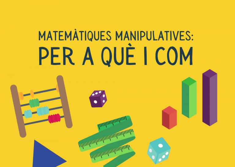 Matemàtiques manipulatives: per a què i com